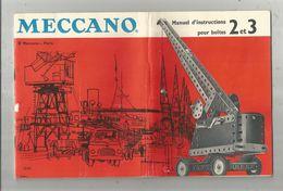 Manuel D'instruction Pour Boites 2 Et 3 ,  MECCANO  , 25 Pages , 3 Scans   , Frais Fr : 2.70 Euros - Meccano