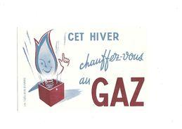 Buvard   Gaz  Cet Hiver Chauffez Vous Au Gaz - Electricity & Gas