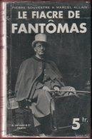 LE FIACRE DE FANTÔMAS (M. Allain & P. Souvestre) 1932 - Fayard