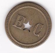 JETON 20 Centimes  à Consommer E C Trou étoile  , Jeu De Comptoir , Machine à Sous ,necessité  2 Scans - Monétaires / De Nécessité