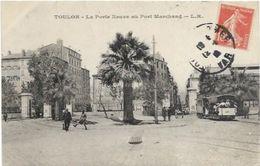 83TOULON. LA PORTE NEUVE AU PORT MARCHAND  TRAMWAY - Toulon