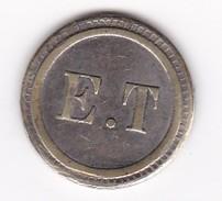 JETON 10 Centimes  à Consommer E T  ,  Jeu De Comptoir , Machine à Sous ,necessité  2 Scans - Monétaires / De Nécessité