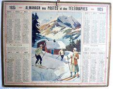 CALENDRIER De L'AISNE 02 -  ALMANACH DES POSTES 1925 - SKIEURS DANS LES ALPES - Grossformat : 1921-40