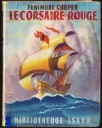 Fenimore Cooper - Le Corsaire Rouge - Bibliothèque Isard - ( 1946 ) . - Bücher, Zeitschriften, Comics