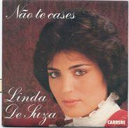 LINDA DE SUZA - Nao Te Cases - Vous Les Hommes (NEUF!) - Vinyles