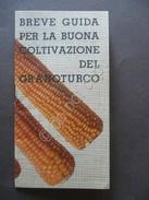 Breve Guida Buona Coltivazione Granoturco Nitrato Soda Chile Ricordi Milano 1927 - Libri, Riviste, Fumetti