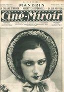 Cine Miroir  N° 43 1er Février 1924  Raquel Meller - Romuald Joubé - Charlie Caplin - Edna Purviance - Libri, Riviste, Fumetti