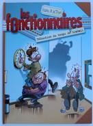 BD LES FONCTIONNAIRES - 2 - Réduction Du Temps De Travail - TBE - Rééd. 2006 - Other