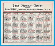 Calendrier Petit Format 1954 Grande Pharmacie Thermale 65 BAGNERES De BIGORRE Marcel BERGES Pharmacien - Calendriers