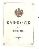 étiquette   - EAU DE VIE DE DANTZIG  ---  Petits Clairs Ou Points De Colle - Whisky