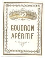 étiquette   -apperitif GOUDRON    ---  Amnci Ou Points De Colle - Whisky