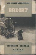 Les Grands Dramaturgues Par Geneviève Serreau - Brecht - Poésie