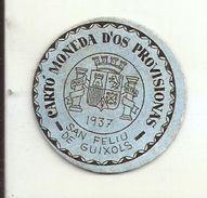 ESPAGNE - 1937 - République Espagnole - CATALOGNE - GERONE- Carto Monéda D'Os Provisionnas Monnaie Carton Timbre - Espagne