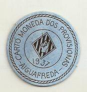 ESPAGNE - 1937 - République Espagnole CATALOGNE - AIGUAFREDA -  Carto Monéda D'Os Provisionnas Monnaie Carton Timbre - Espagne
