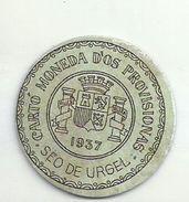 ESPAGNE - 1937 - République Espagnole  CATALOGNR - SEO DE URGEL -  Monéda D'Os Provisionas - Monnaie Carton Timbre - Espagne