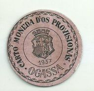 ESPAGNE - 1937 - République Espagnole  CATALOGNE - GERONE  OGASSA -  Monéda D'Os Provisionas - Monnaie Carton Timbre - Espagne