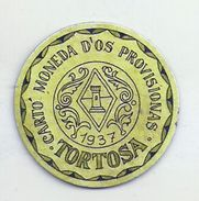 ESPAGNE - 1937 - République Espagnole  CATALOGNE - TORTOSA-  Monéda D'Os Provisionas - Monnaie Carton Timbre - Espagne