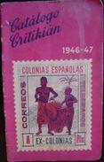 COLONIAS ESPAÑOLAS DEL AÑO 1946-47 -- CATALOGO DE KRITIKIAN -- VER FOTOS ADICIONALES - Spagna