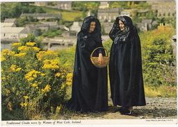 Traditional Cloaks Worn By Women Of West-Cork , Kinsale - (John Hinde Original) -  (Ireland) - Cork