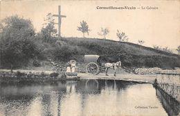 95-CORMEILLES EN VEXIN - LE CALVAIRE - Cormeilles En Parisis