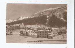 LOUECHE LES BAINS (VALAIS) CARTE PHOTO VUE PANORAMIQUE 3902      1917 - VS Valais