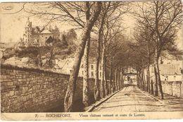 ROCHEFORT  --  Vieux Château Restauré Et Route De Lorette - Rochefort