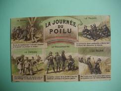 LA JOURNEE DU POILU  -  Guerre 1914 - 1918  - - Humour
