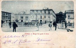 TARANTO - BORGO Del PONTE Di FERRO - - Taranto