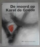 De Moord Op Karel De Goede - GALBERT VAN BRUGGE   1978 - Culture