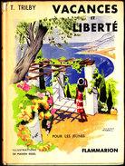 T. Trilby - Vacances Et Liberté  - Éditions Flammarion - ( 1952 ) . - Bücher, Zeitschriften, Comics