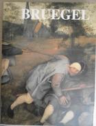 BRUEGEL HET VOLLEDIG OEUVRE - ROGER H. MARIJNISSEN    1988 - Culture