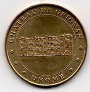 Grignan - 26 : Le Château (Monnaie De Paris) - Monnaie De Paris