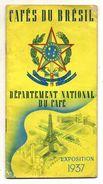 DOCUMENT COMMERCIAL CAFE DU BRESIL Département National Du Café  EXPOSITION 1937 - Old Professions
