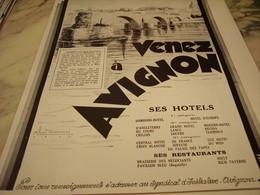 ANCIENNE PUBLICITE VENEZ A AVIGNON  1929 - Advertising