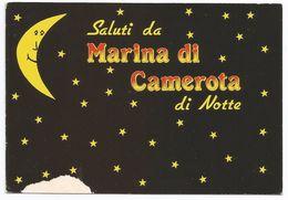 Salerno, Saluti Da Marina Di Camerota Di Notte - Gruss Aus.../ Gruesse Aus...