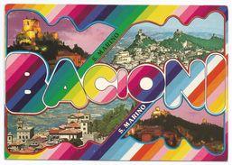 Bacioni Da S.Marino - Vedutine. - San Marino