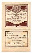 TICKET D'ENTREE Musée De La Galerie Pontificale VATICAN  Italie - Tickets - Vouchers