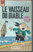 GAG DE POCHE N° 42 - SYVERSONLE VAISSEAU DU DIABLE -  DUPUIS -  1966 - LE VIEUX NICK ET BARBE NOIRE ( REMACLE ) - Unclassified