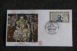FDC - HENRI IV, Signature De L'Edit De NANTES ,N° 699 , Historique, Premier Jour D'Emission - 1960-1969