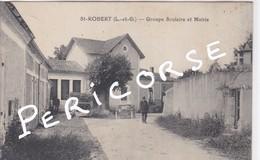 47  Saint  Robert  Groupe Scolaire Et Mairie - Autres Communes