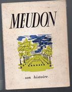 Meudon (92 Hauts De Seine)  Son Histoire 1955 (F.6937) - Livres, BD, Revues