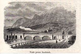 Brücke Bei Innsbruck Mit Dampflok  -- Original - Druck Aus 1865 Tirol Zug - Alte Papiere