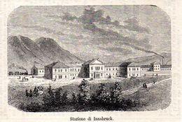 Bahnhof In Innsbruck  -- Original - Druck Aus 1865 Tirol Zug - Alte Papiere