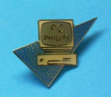 1 PIN'S //   ** PC ** PHILIPS ** - Informatique