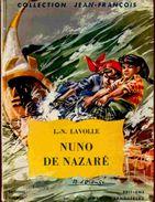 Collection Jean-François - Nuno De Nazaré - L.N. Lavolle - Editions Fleurus / Gautier- Languereau - ( 1959 ) . - Bücher, Zeitschriften, Comics