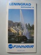 FINNAIR. LENINGRAD MATKAOPAS 10 - FINLAND, 1990. AIRLINES AIRWAYS. SAINT PETERSBURG. 64 PAGES. FINNISH TEXTS. - Timetables