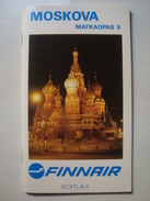 FINNAIR. MOSKOVA MATKAOPAS 9 - FINLAND, 1989. AIRLINES AIRWAYS. 64 PAGES. MOSCOW MOSCOU. FINNISH TEXTS. - Timetables