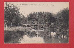 St Michel Sur Orge  --   Passerelle Sur L Orge - France