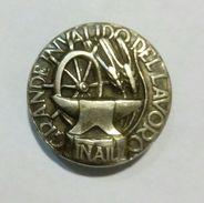 DISTINTIVO I.N.A.I.L. - GRANDE INVALIDO Del LAVORO (Attacco A Piedino) Anonimo - Associazioni