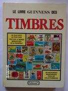 Le Livre Guiness Des Timbres - Autres Livres